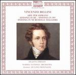 Vincenzo Bellini: Arie per Soprano; Sinfonia in Re; Sinfonia in Do; Sinfonia in Mi Bemolle Maggiore