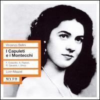 Vincenzo Bellini: I Capuleti e i Montecchi - Anna de Cavalieri (vocals); Antonietta Pastori (vocals); Fiorenza Cossotto (vocals); Giacomo Lauri-Volpi (vocals);...