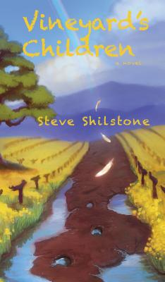 Vineyard's Children - Shilstone, Steve