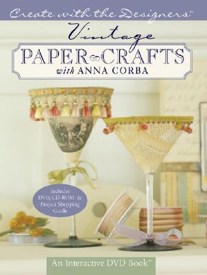 Vintage Paper Crafts with Anna Corba - Corba, Anna