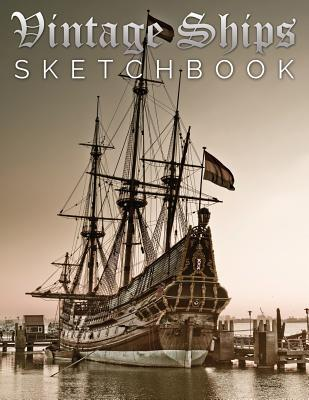 Vintage Ships Sketch Book - Speedy Publishing LLC