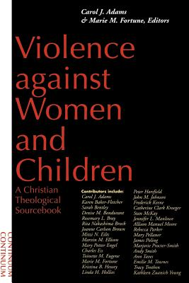 Violence Against Women and Children - Adams, Carol J (Editor), and Fortune, Mary M (Editor), and Fortune, Marie M, M.Div. (Editor)