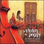 Violon de Peggy: Une histoire de papillon