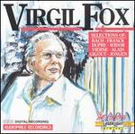 Virgil Fox Performs Bach, Franck, Dupre, Widor and other