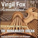 Virgil Fox Remembered