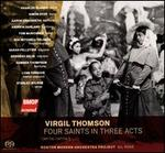 Virgil Thomson: Four Saints in Three Acts