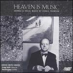 Virgil Thomson: Heaven is Music