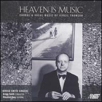 Virgil Thomson: Heaven is Music - Georgette Hutchins (vocals); Gregory Davidson (vocals); Katherine Greene (viola); Mike Osrowitz (percussion);...