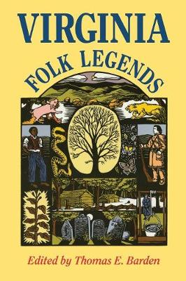 Virginia Folk Legends Virginia Folk Legends - Barden, Thomas E