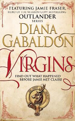 Virgins: An Outlander Short Story - Gabaldon, Diana