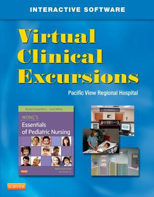 Virtual Clinical Excursions 3.0 for Wong's Essentials of Pediatric Nursing - Elsevier