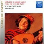 Virtuoso Chamber Music from the 16th Century