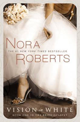 Vision in White - Roberts, Nora