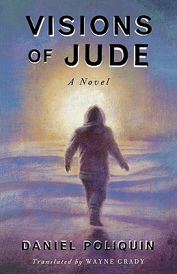 Visions of Jude - Poliquin, Daniel