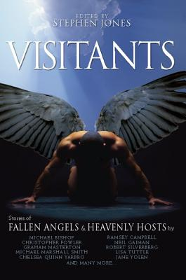Visitants: Stories of Fallen Angels & Heavenly Hosts - Jones, Stephen (Editor)