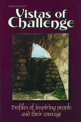 Vistas of Challenge: Profiles of Inspiring People and Their Courage - Sander, Seryl