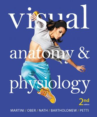 Visual Anatomy & Physiology - Martini, Frederic H., and Ober, William C., and Nath, Judi L.