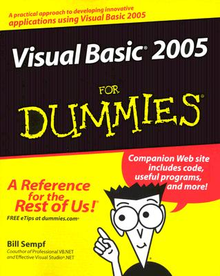 Visual Basic 2005 for Dummies - Sempf, Bill