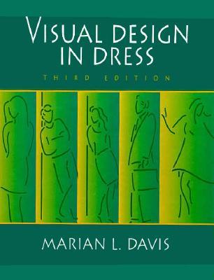 Visual Design in Dress - Davis, Marian