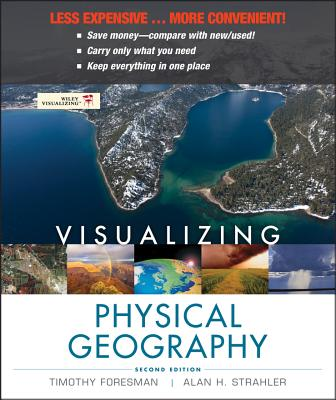 Visualizing Physical Geography - Foresman, Timothy, and Strahler, Alan H