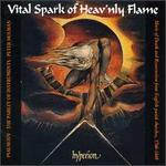 Vital Spark of Heavenly Flame