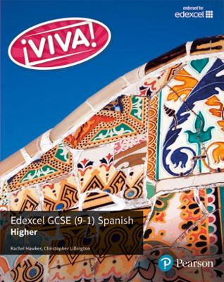 Viva! Edexcel GCSE Spanish Higher Student Book - Hawkes, Rachel, and Lillington, Christopher