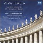 Viva Italia: Sacred Music in 17th Century Rome