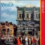 Vivaldi: 8 Concertos for Flute, Oboe, Violin, Bassoon and Continuo