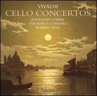 Vivaldi: Cello Concertos - Jonathan Cohen (cello); Robert King (harpsichord); Sarah McMahon (cello); The King's Consort