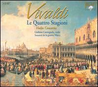 Vivaldi: Le Quattro Stagioni; Violin Concertos - Giuliano Carmignola (violin); Sonatori de la Gioiosa Marca