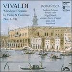 Vivaldi: Manchester Sonatas for Violin & Continuo, Nos. I - VI