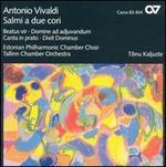 Vivaldi: Salmi a due cori