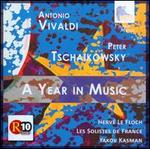 Vivaldi, Tschaikowsky: A Year in Music