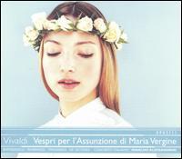 Vivaldi: Vespri per l'Assunzione di Maria Vergine - Anna Simboli (soprano); Antonio De Secondi (violin); Concerto Italiano; Ettore Belli (viola d'amore);...