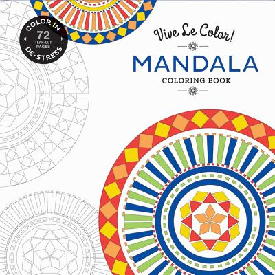 Vive Le Color! Mandala Coloring Book - Abrams Noterie