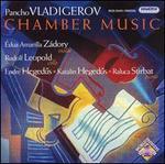 Vladigerov: Chamber Music