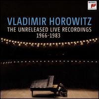 Vladimir Horowitz: The Unreleased Live Recordings, 1966-1983 - Vladimir Horowitz (piano); New York Philharmonic; Zubin Mehta (conductor)