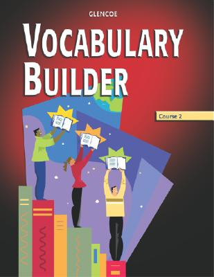 Vocabulary Builder Course 2 - McGraw-Hill Education