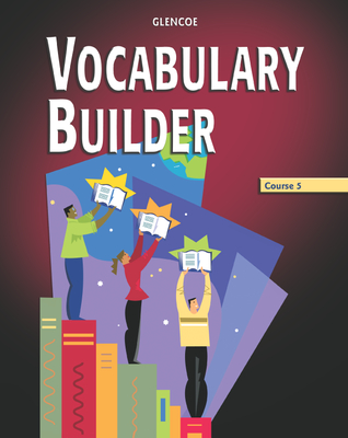 Vocabulary Builder, Course 5 - McGraw-Hill