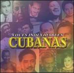 Voces Inolvidables Cubanas