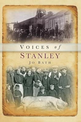 Voices of Stanley - Bath, Jo