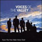 Voices of the Valley - Fron Male Voice Choir