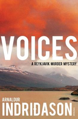 Voices - Indridason, Arnaldur, Mr.