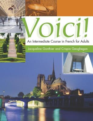 Voici: Coursebook - Geoghegan, Crispin, and Gonthier, Jacqueline