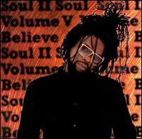 Vol. V: Believe - Soul II Soul