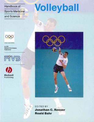 Volleyball - Handbook of Sports Medicien and Science - Reeser, Jonathan C. (Editor), and Bahr, Roald (Editor)