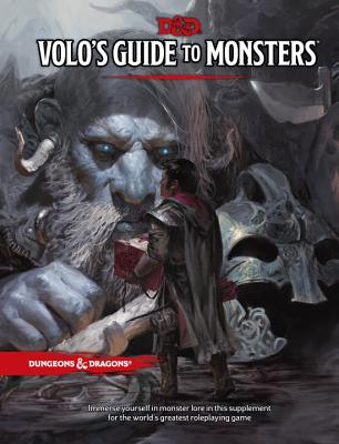 Volo's Guide to Monsters - Wizards RPG Team