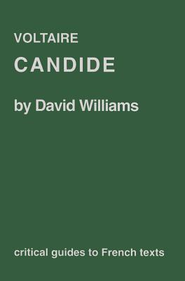 Voltaire: Candide - Williams, David, Dr., BSC, PhD