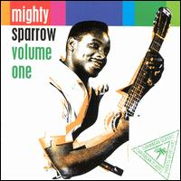 Volume One - Mighty Sparrow