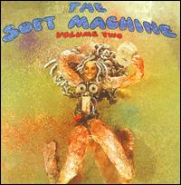 Volume Two [Bonus Tracks] - Soft Machine